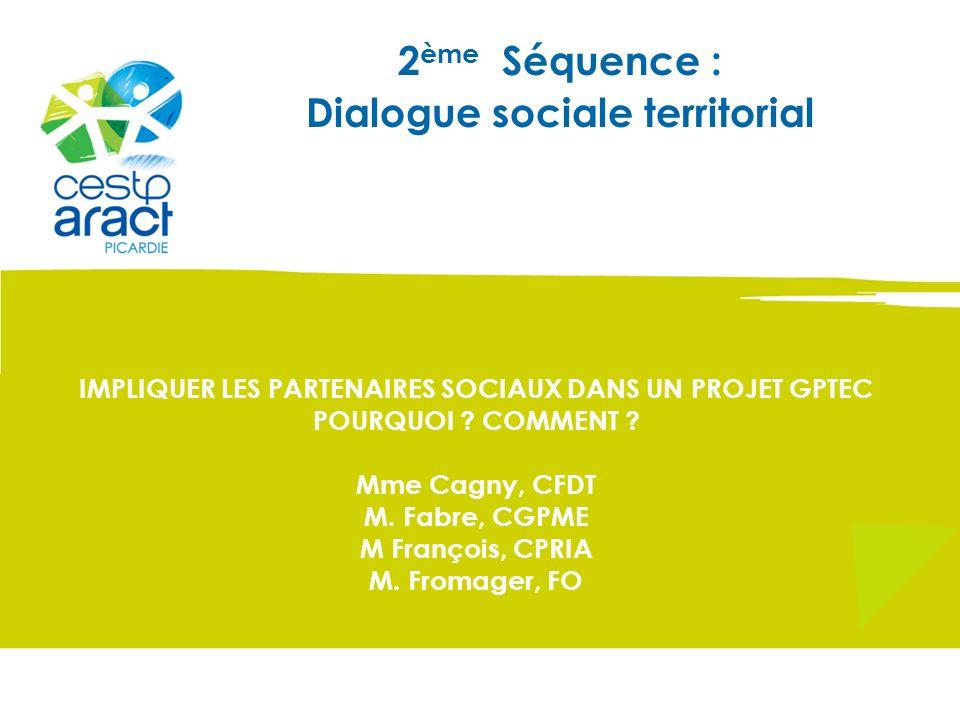 2ème Séquence : Dialogue sociale territorial