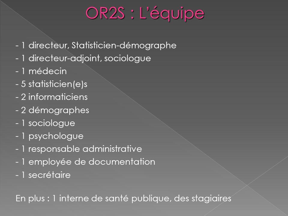 OR2S : L'équipe 1 directeur, Statisticien-démographe