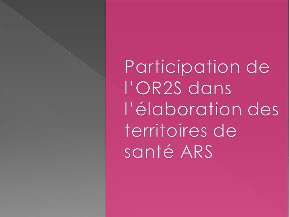 Participation de l'OR2S dans l'élaboration des territoires de santé ARS