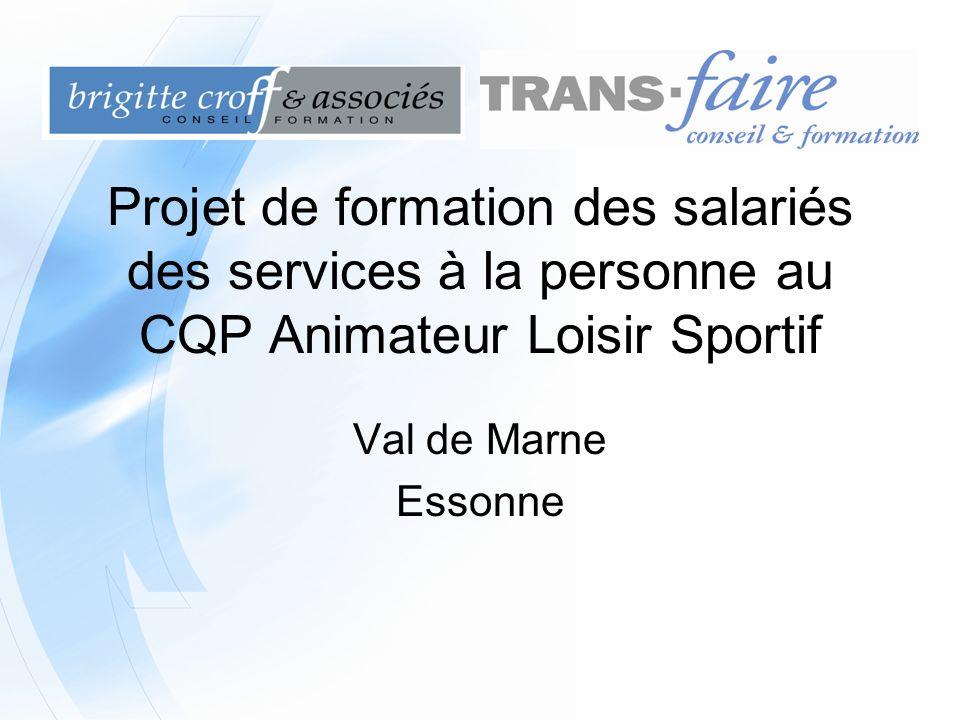 Projet de formation des salariés des services à la personne au CQP Animateur Loisir Sportif