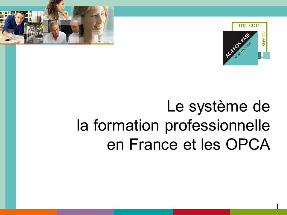 Le système de la formation professionnelle en France et les OPCA