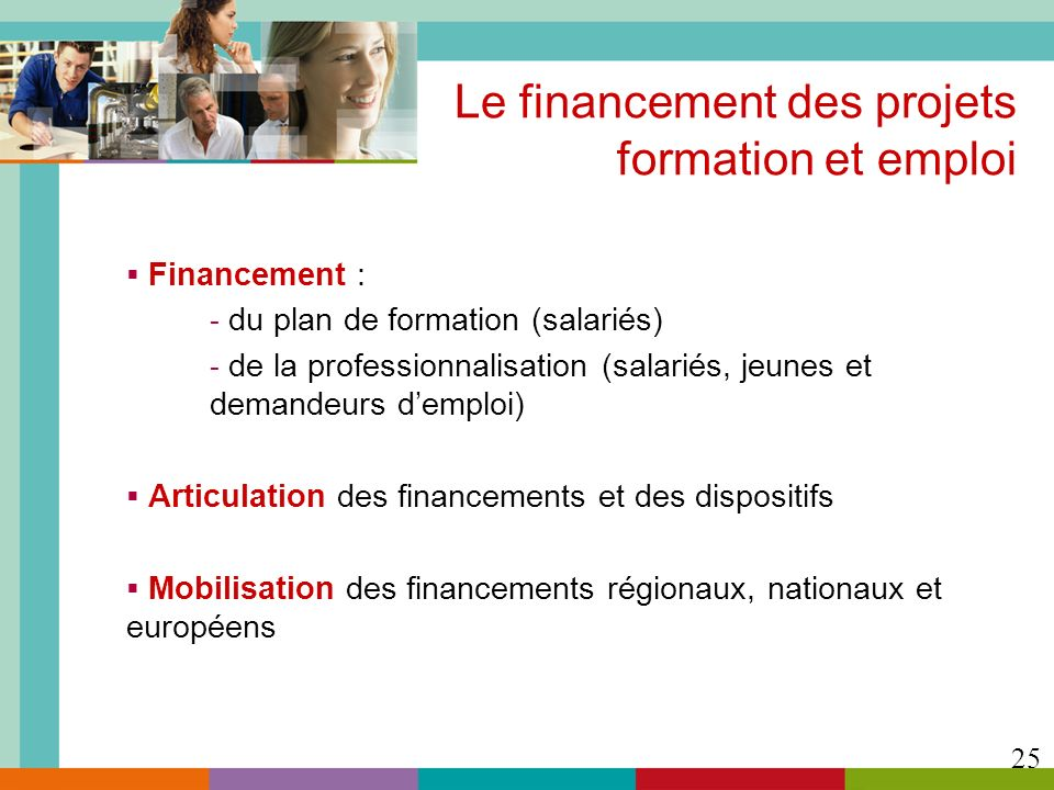 Le financement des projets formation et emploi