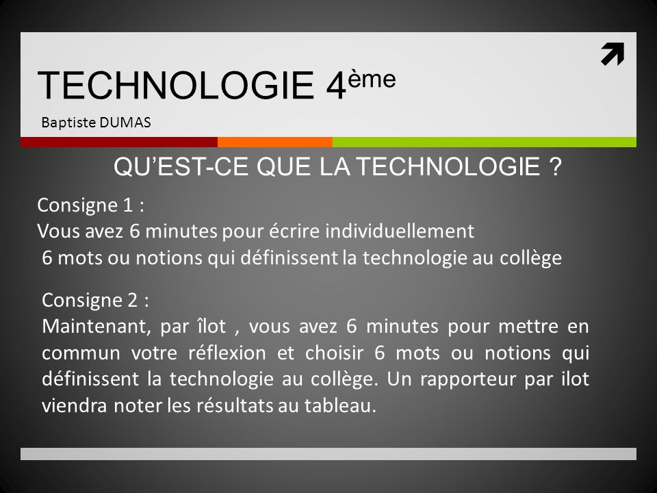 technologie 4 me professeur baptiste dumas ppt t l charger. Black Bedroom Furniture Sets. Home Design Ideas
