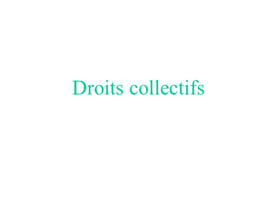 Droits collectifs