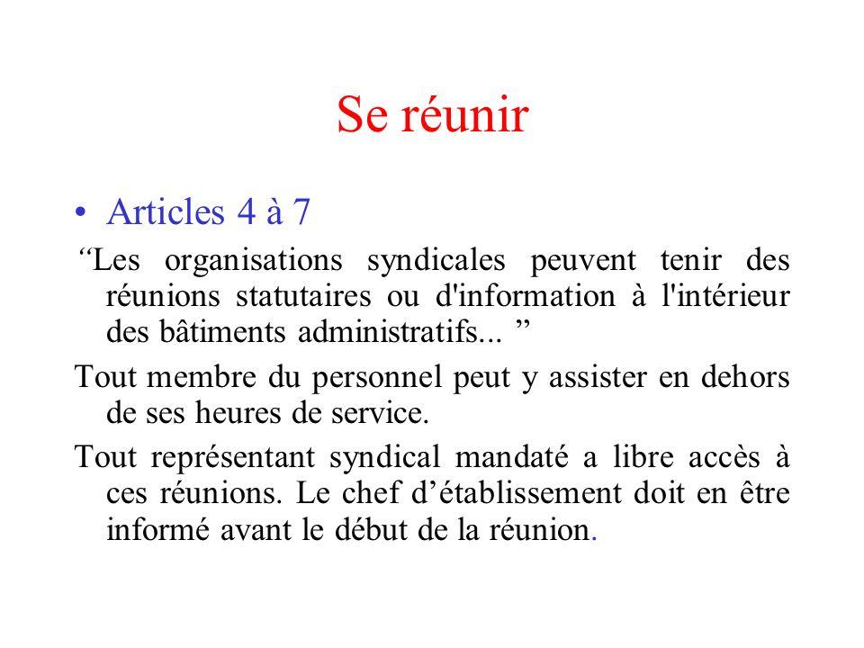 Se réunir Articles 4 à 7.