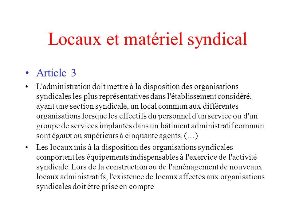 Locaux et matériel syndical