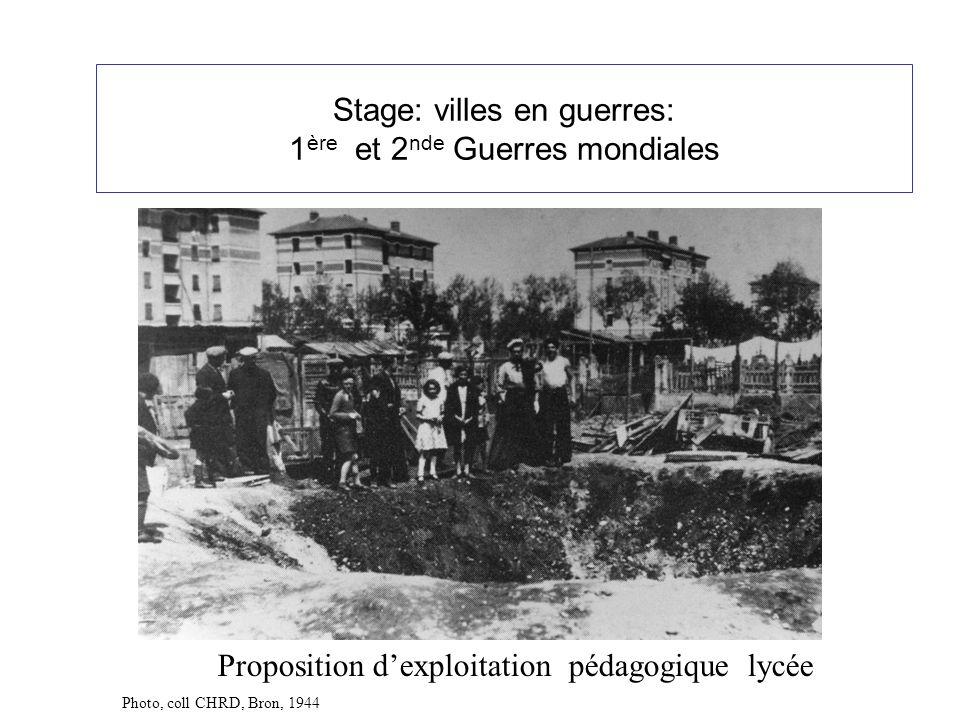 Stage: villes en guerres: 1ère et 2nde Guerres mondiales