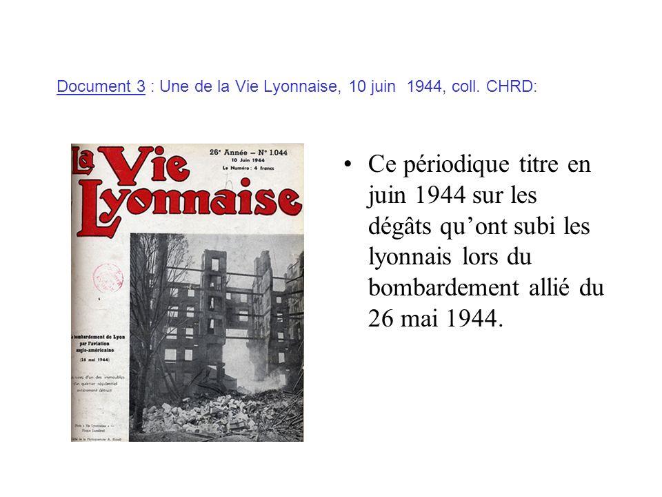 Document 3 : Une de la Vie Lyonnaise, 10 juin 1944, coll. CHRD: