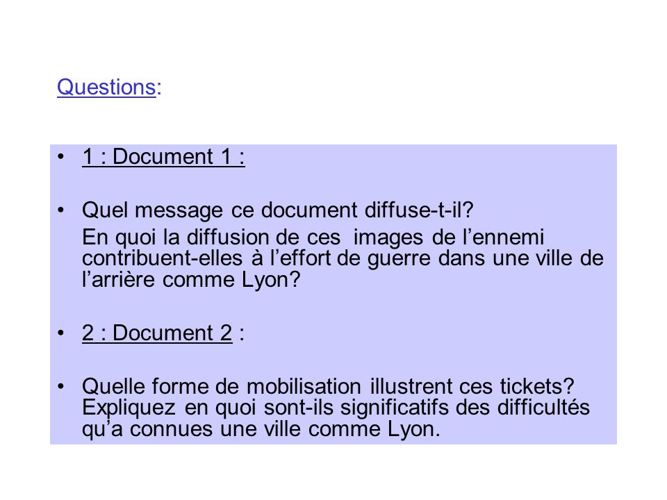 Questions: 1 : Document 1 : Quel message ce document diffuse-t-il