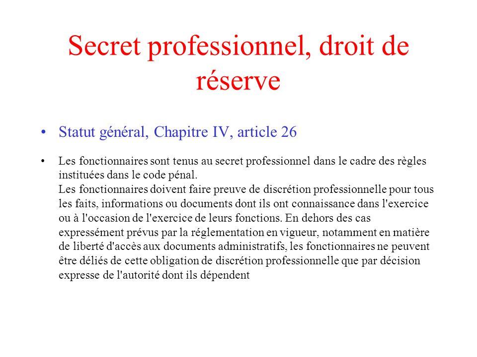 Secret professionnel, droit de réserve
