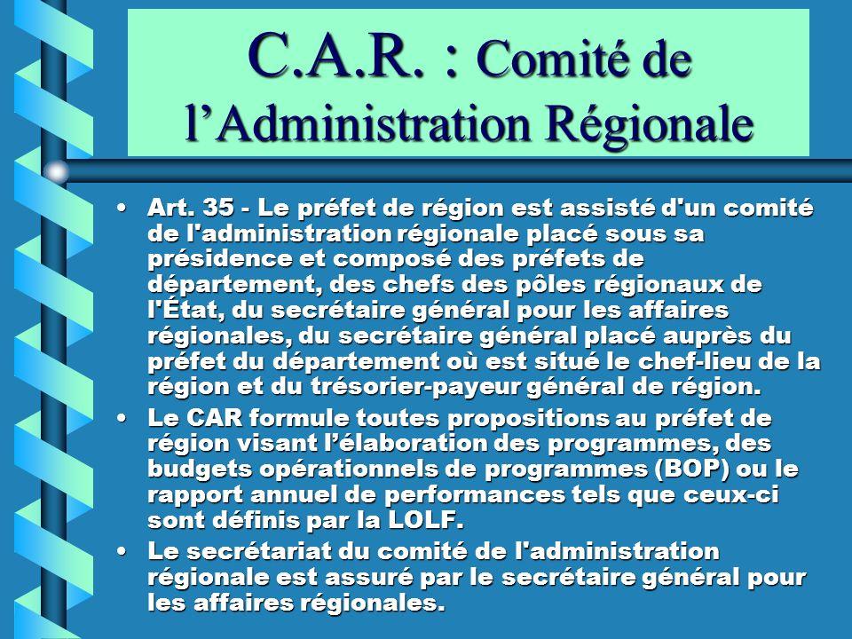 C.A.R. : Comité de l'Administration Régionale