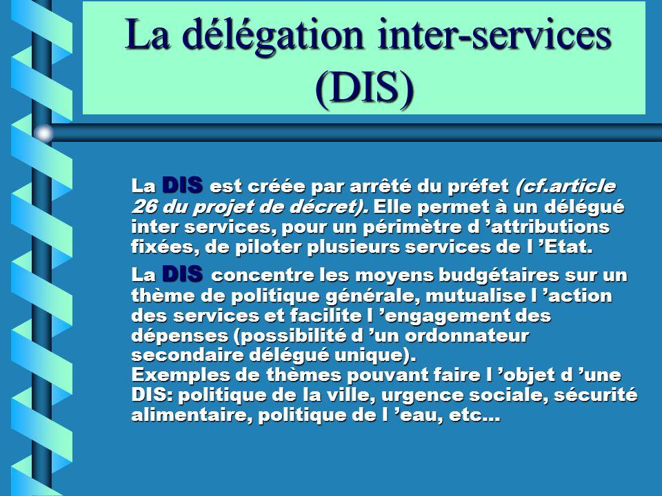 La délégation inter-services (DIS)
