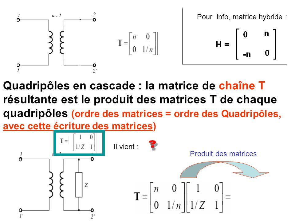 Pour info, matrice hybride :
