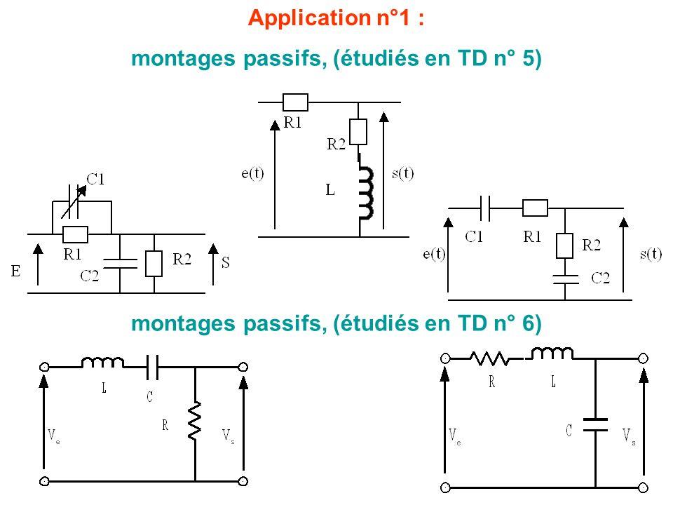 montages passifs, (étudiés en TD n° 5)