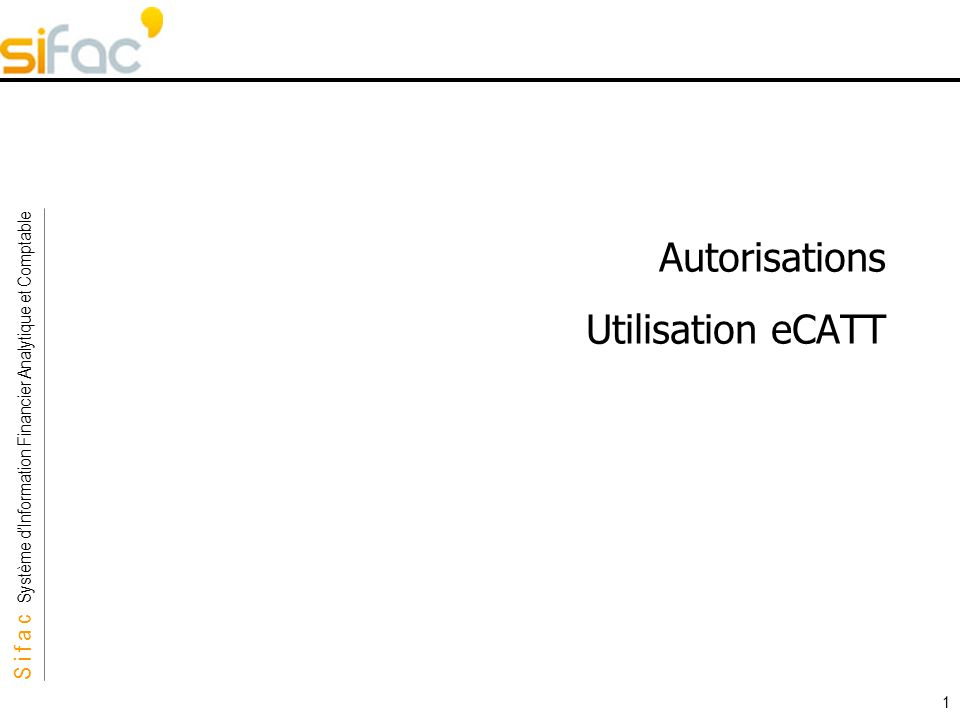 Autorisations Utilisation eCATT
