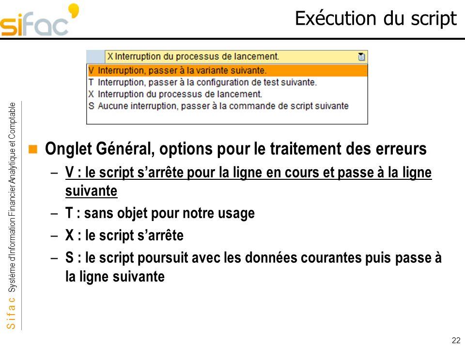 Exécution du script Onglet Général, options pour le traitement des erreurs.