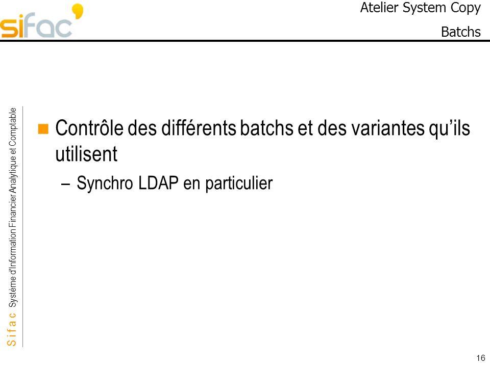 Atelier System Copy Batchs