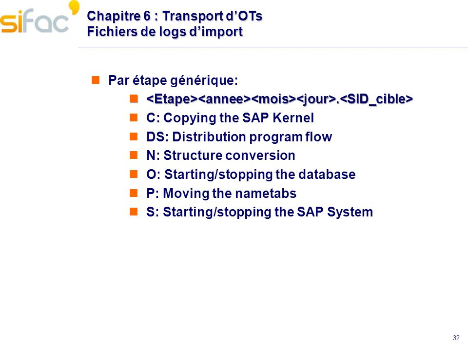 Chapitre 6 : Transport d'OTs Fichiers de logs d'import