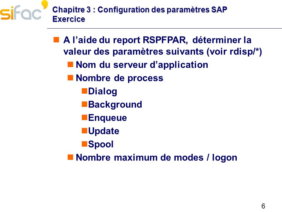 Nom du serveur d'application Nombre de process Dialog Background