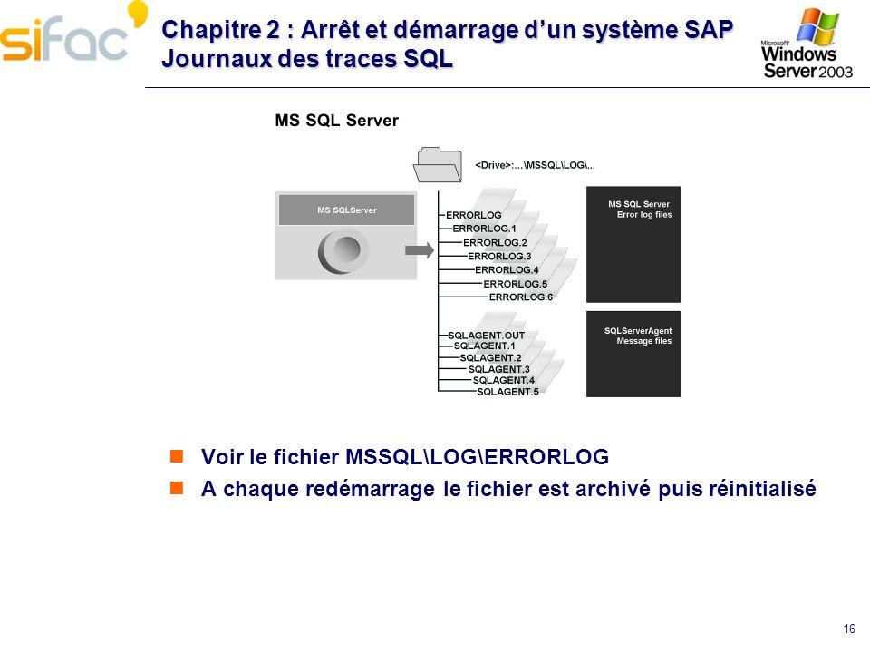 Chapitre 2 : Arrêt et démarrage d'un système SAP Journaux des traces SQL
