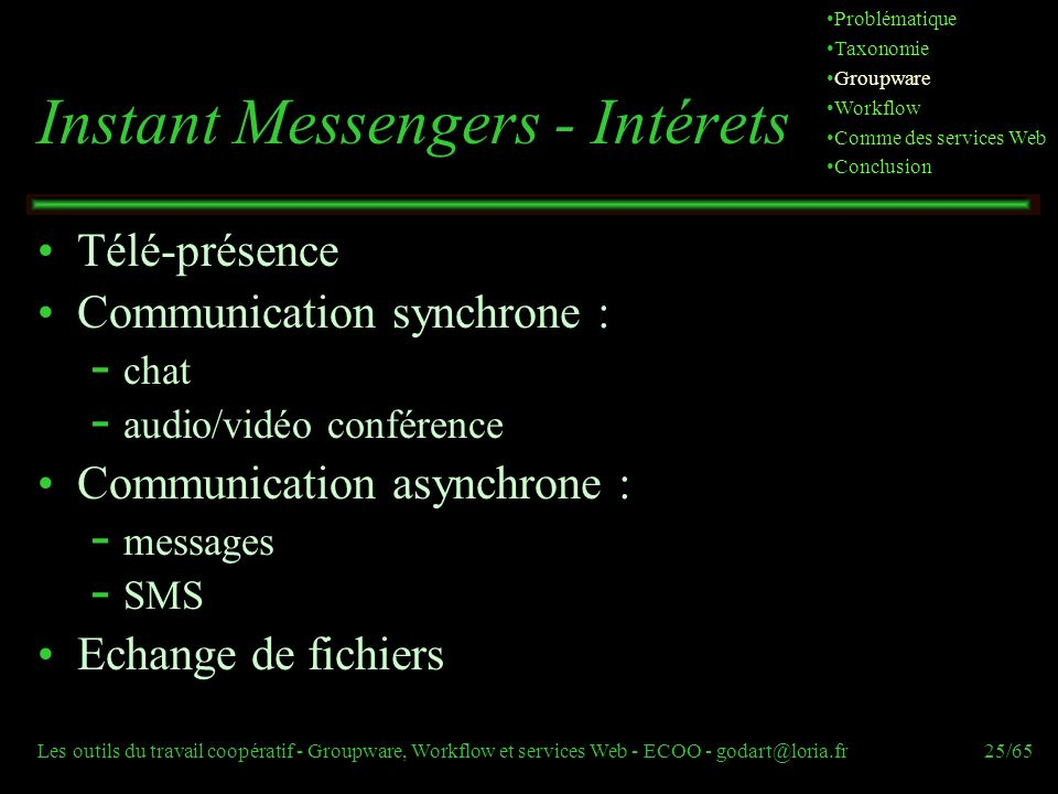 Instant Messengers - Intérets