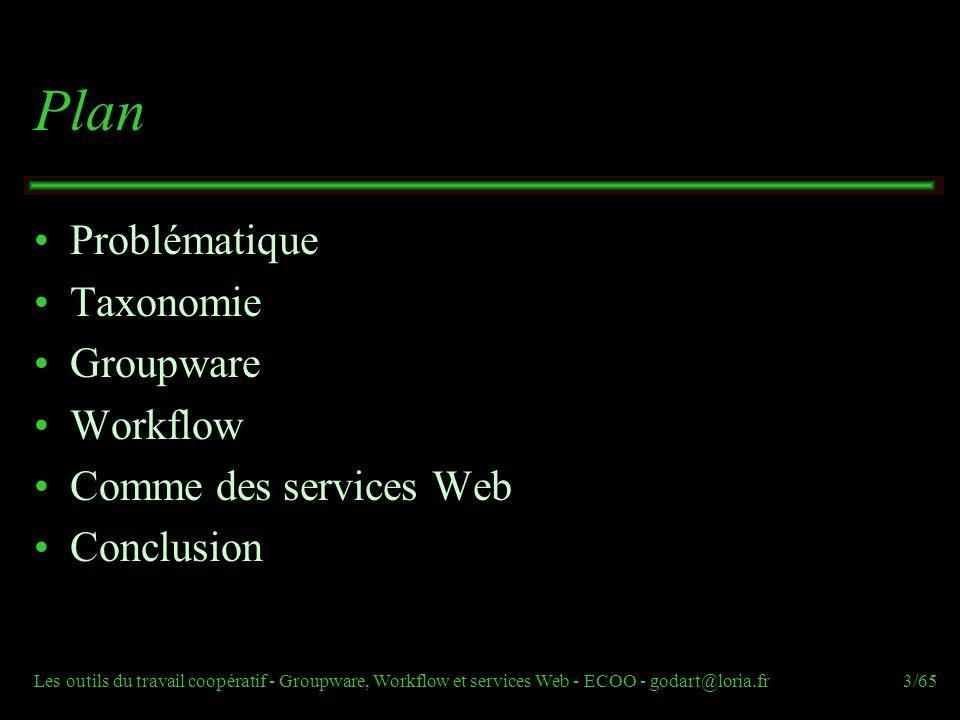 Plan Problématique Taxonomie Groupware Workflow Comme des services Web