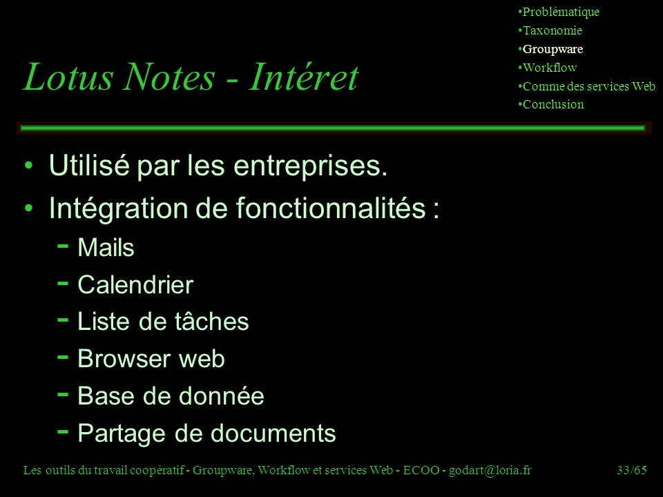Lotus Notes - Intéret Utilisé par les entreprises.