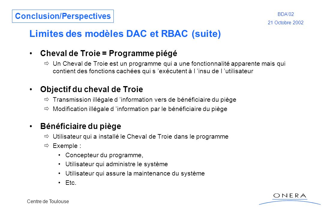 Limites des modèles DAC et RBAC (suite)