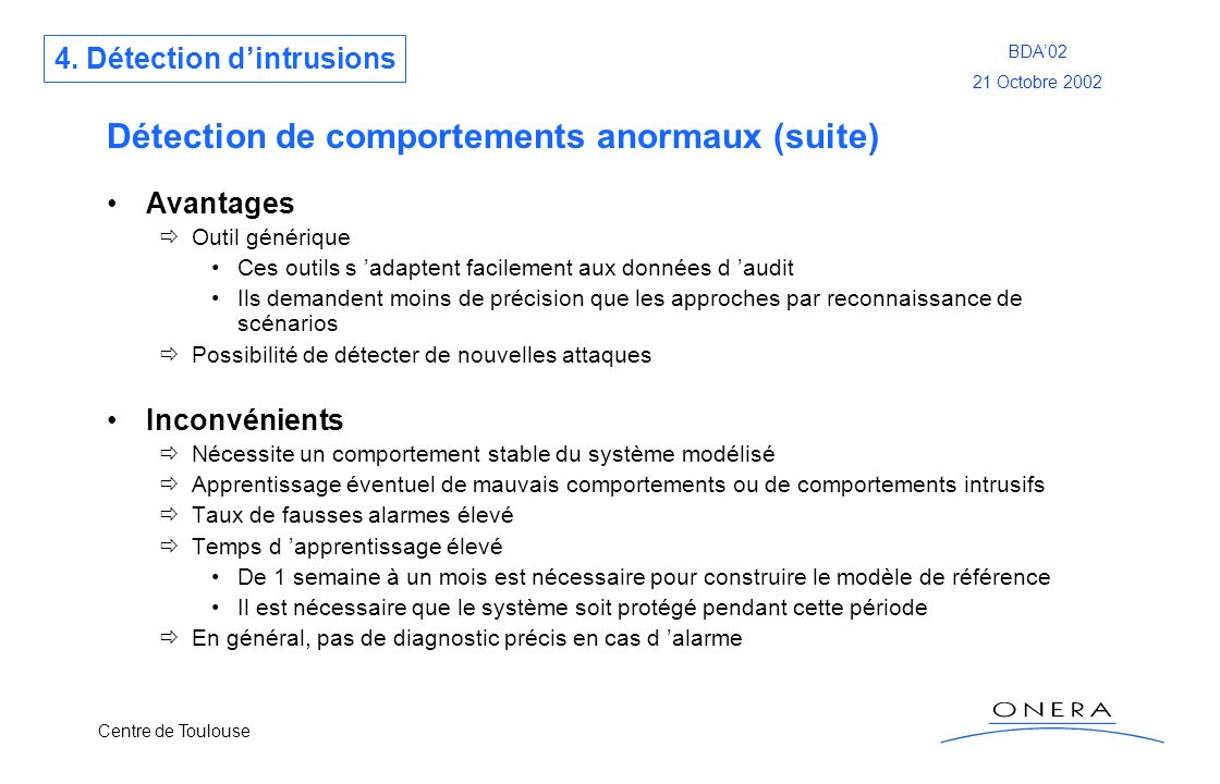Détection de comportements anormaux (suite)