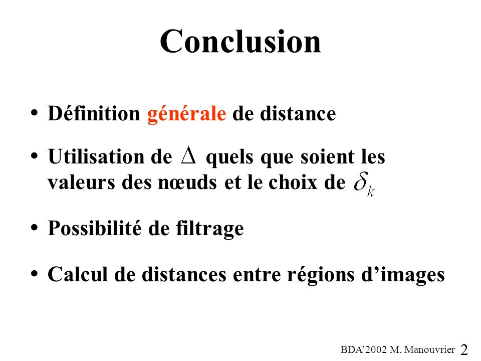 Conclusion Définition générale de distance