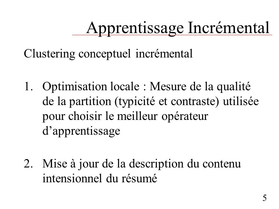 Apprentissage Incrémental