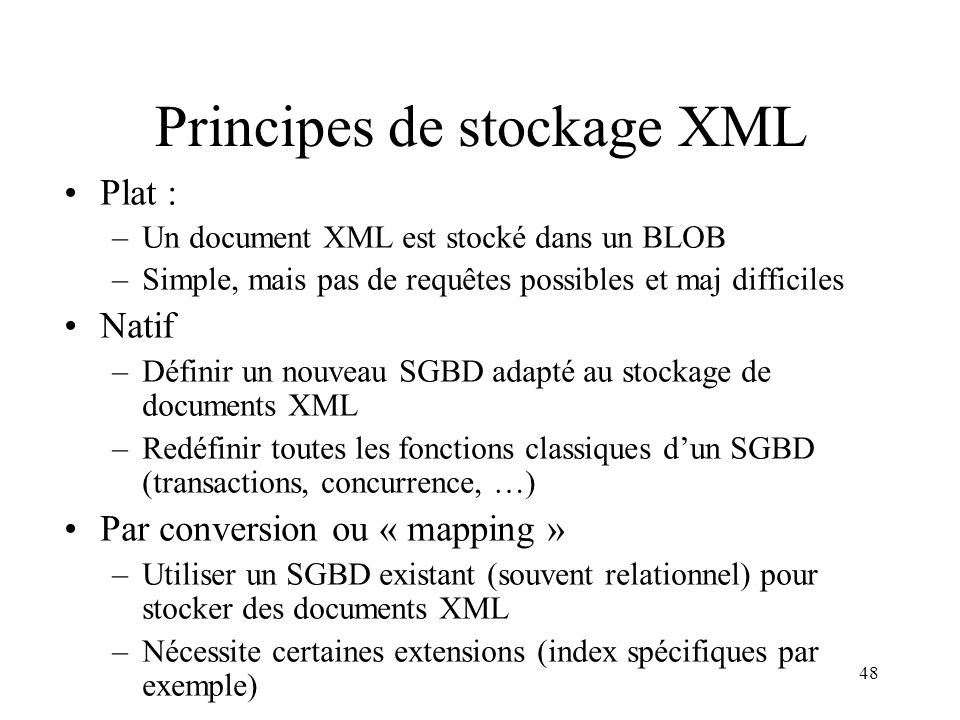 Principes de stockage XML