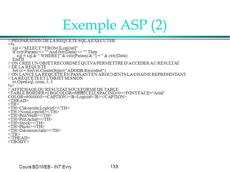 Exemple ASP (2) // PREPARATION DE LA REQUETE SQL A EXECUTER <%