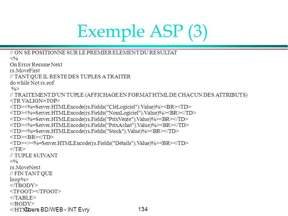 Exemple ASP (3) // ON SE POSITIONNE SUR LE PREMIER ELEMENT DU RESULTAT