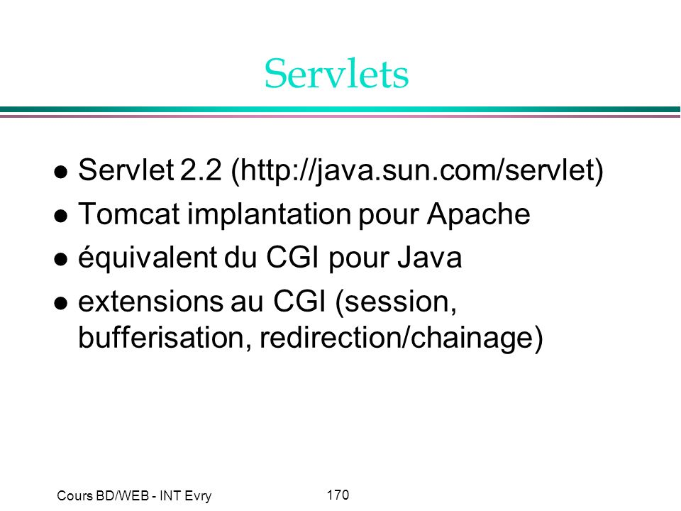 Servlets Servlet 2.2 (http://java.sun.com/servlet)