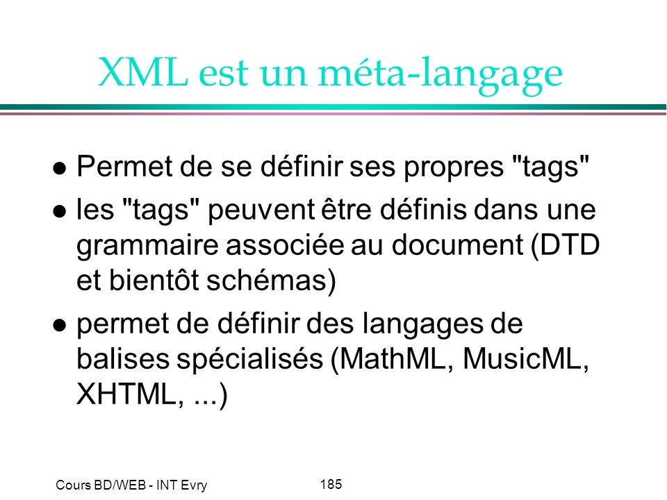 XML est un méta-langage
