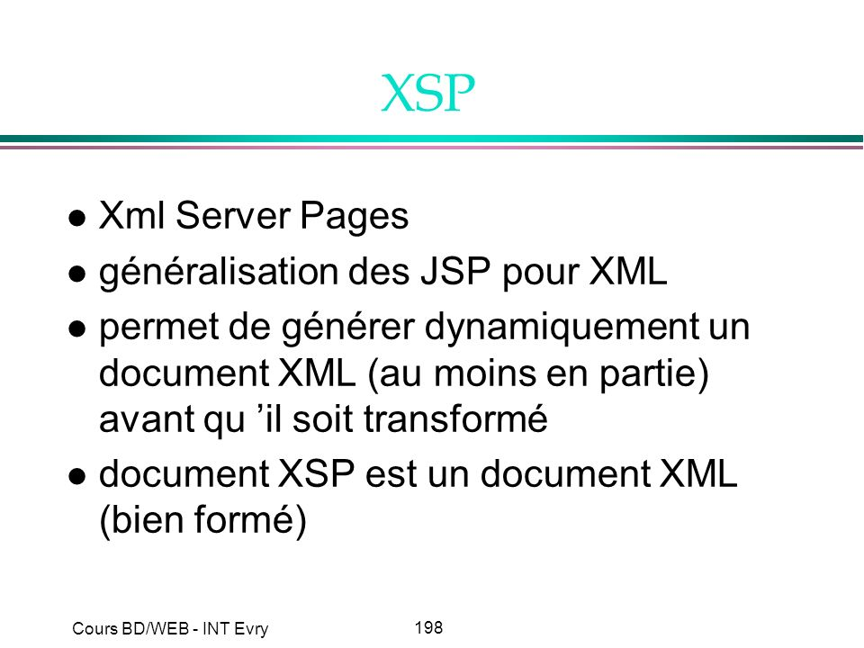 XSP Xml Server Pages généralisation des JSP pour XML