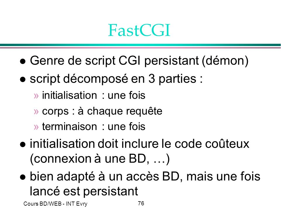 FastCGI Genre de script CGI persistant (démon)
