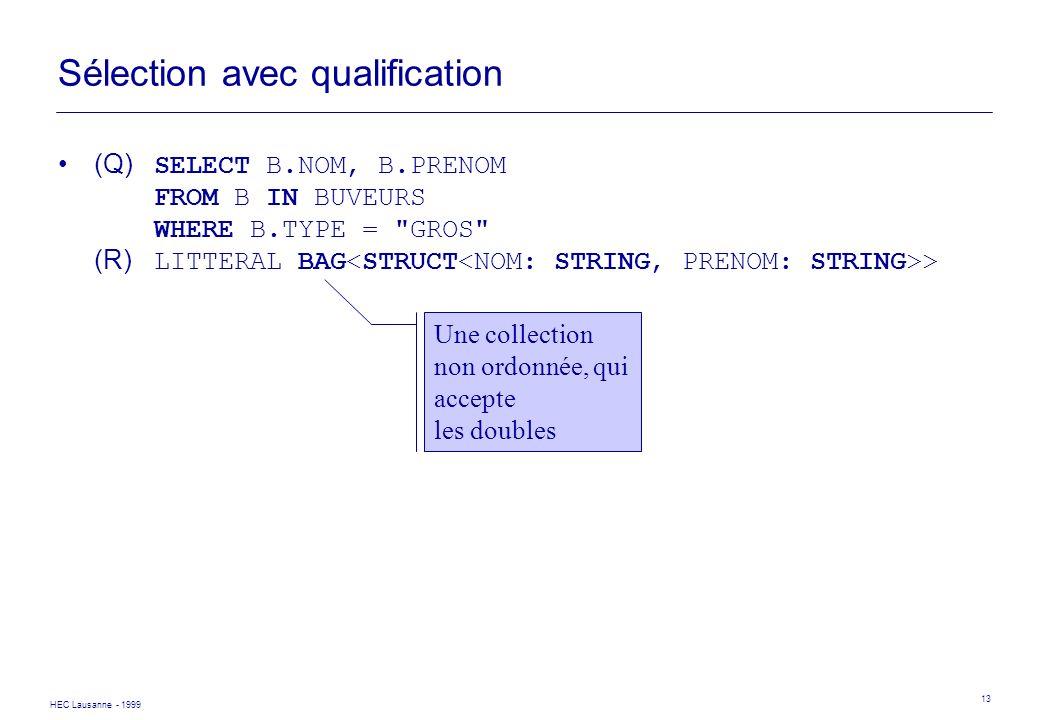 Sélection avec qualification