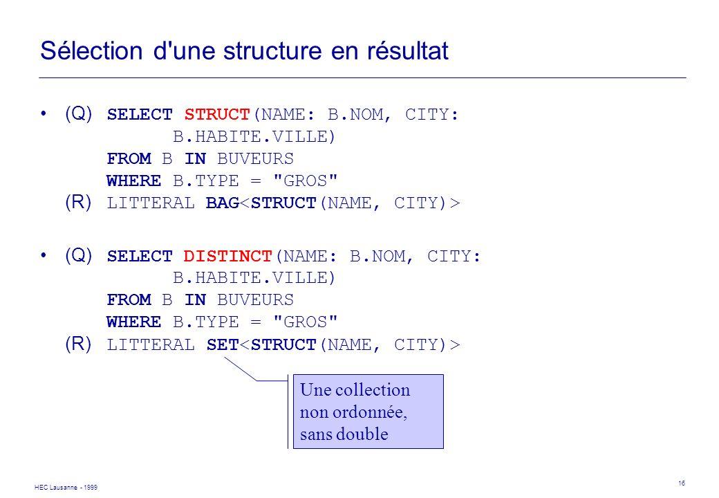 Sélection d une structure en résultat