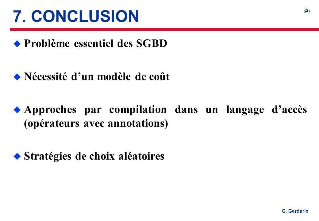 7. CONCLUSION Problème essentiel des SGBD