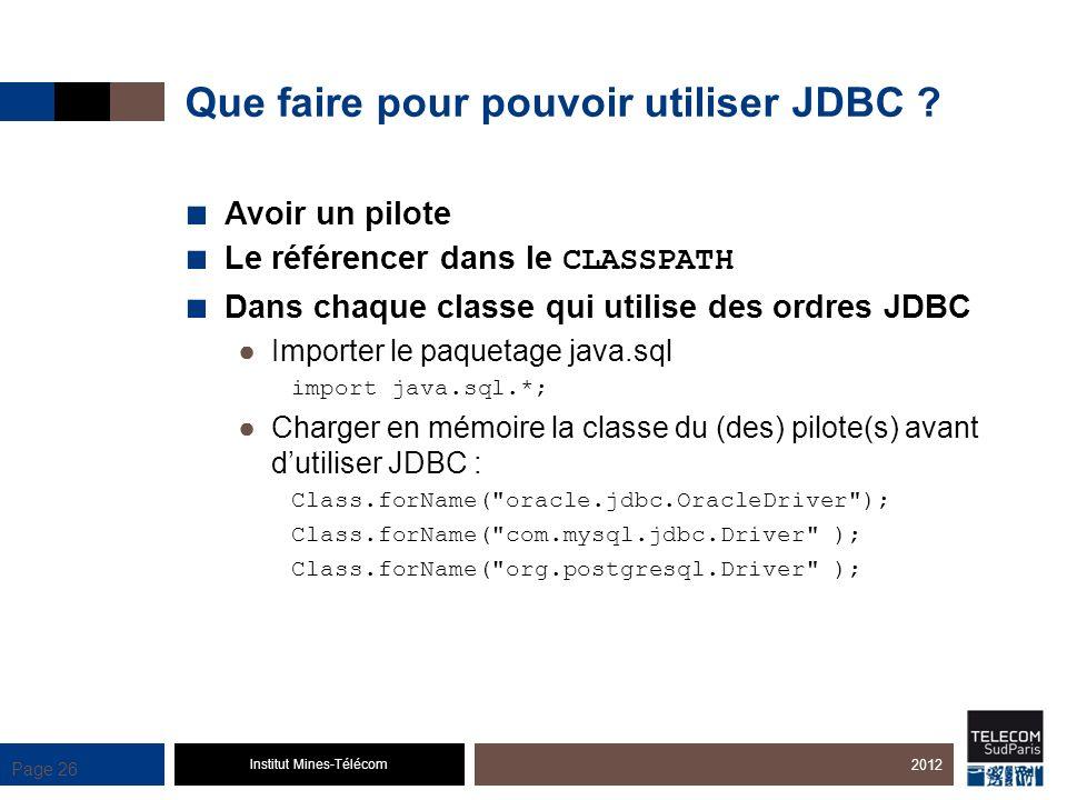Que faire pour pouvoir utiliser JDBC
