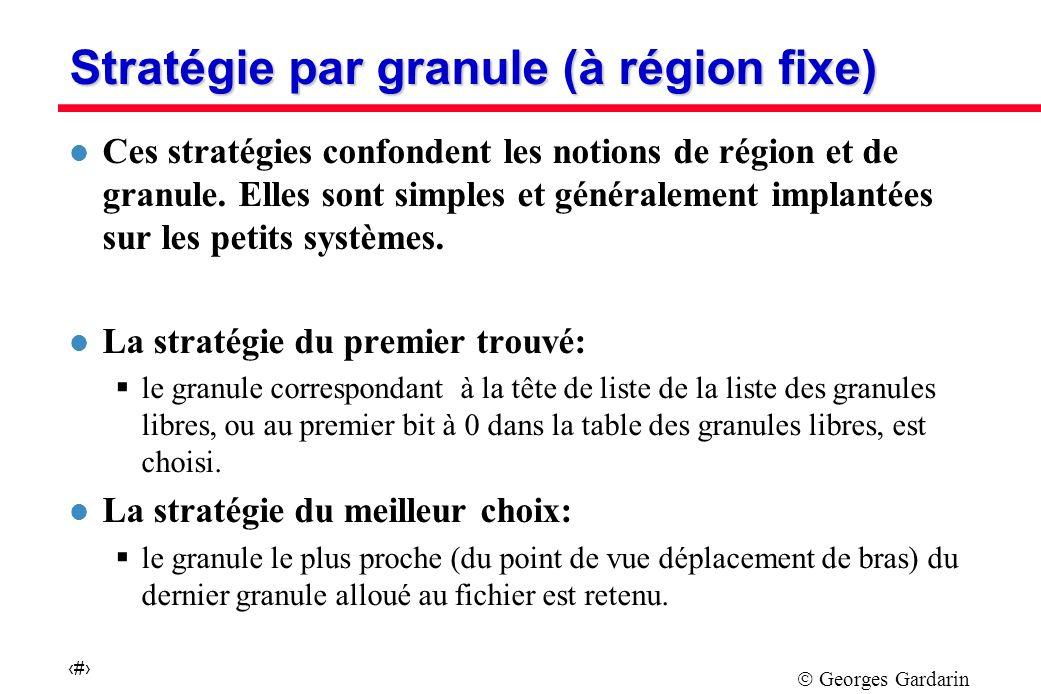 Stratégie par granule (à région fixe)