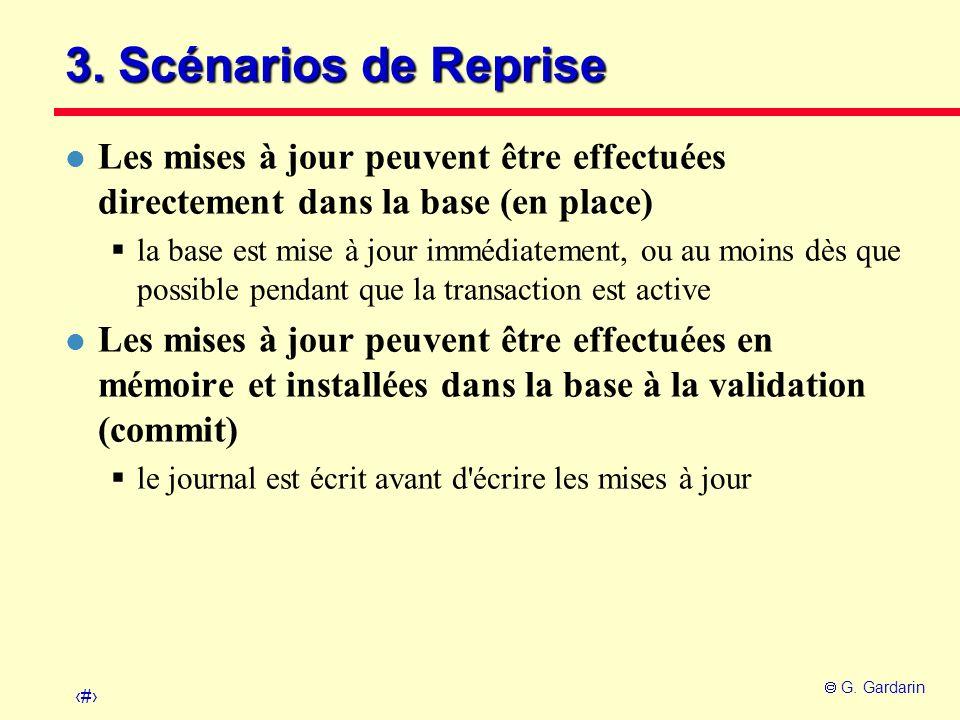 3. Scénarios de Reprise Les mises à jour peuvent être effectuées directement dans la base (en place)