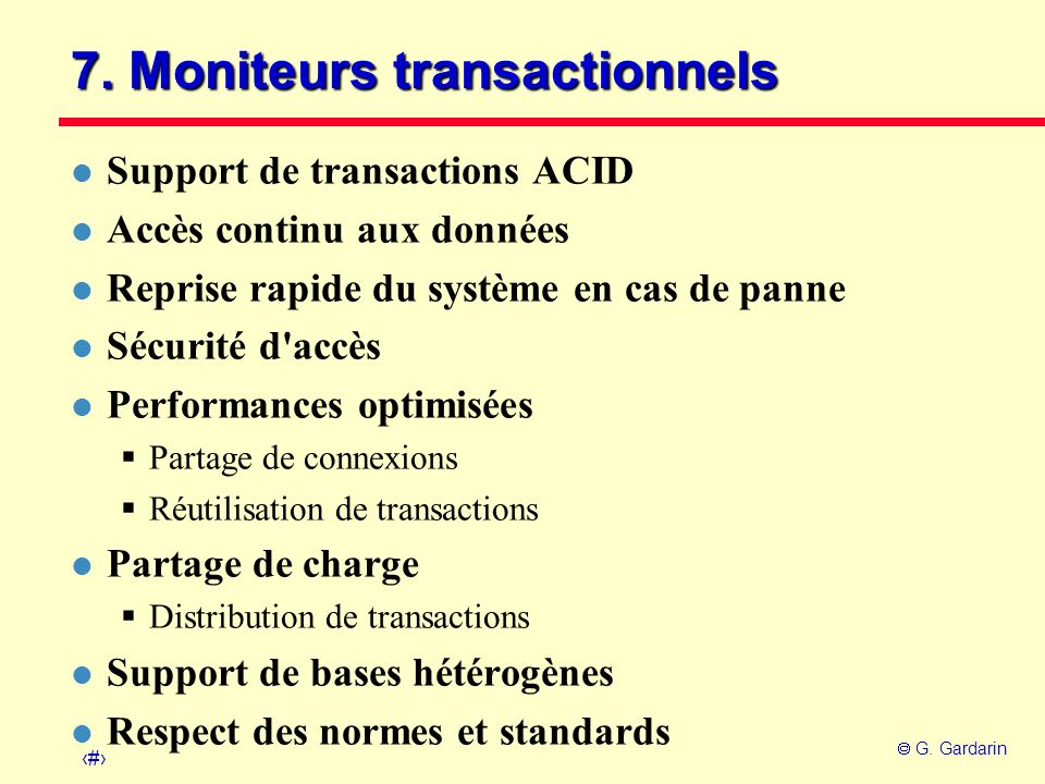 7. Moniteurs transactionnels