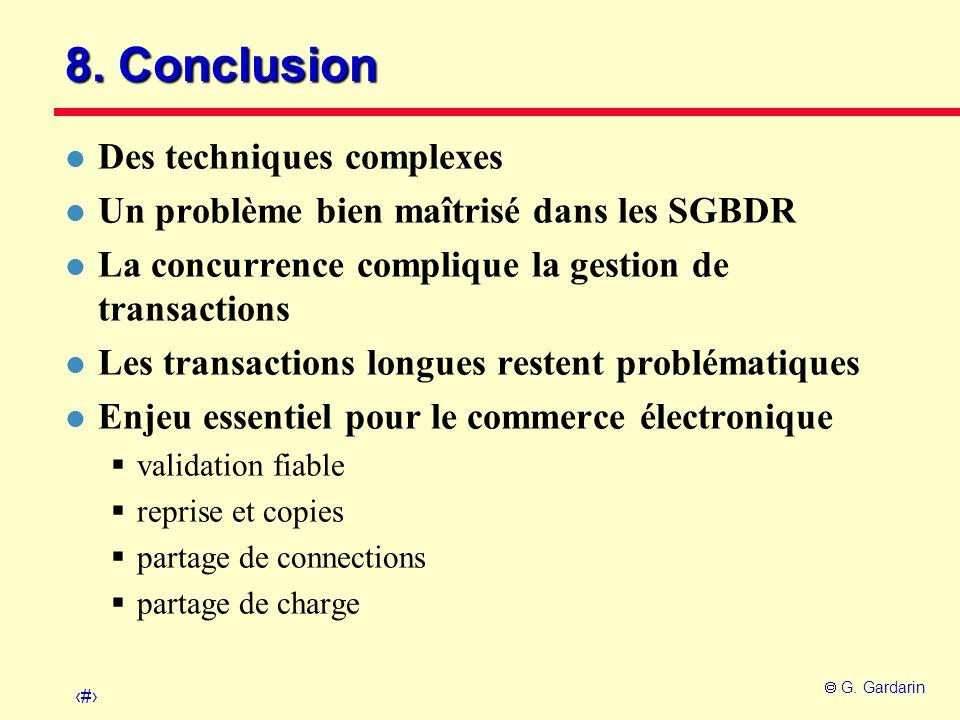 8. Conclusion Des techniques complexes