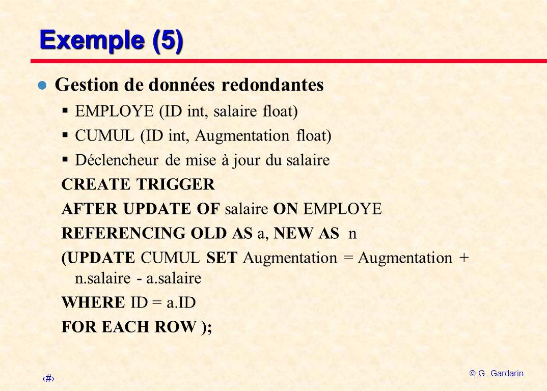 Exemple (5) Gestion de données redondantes