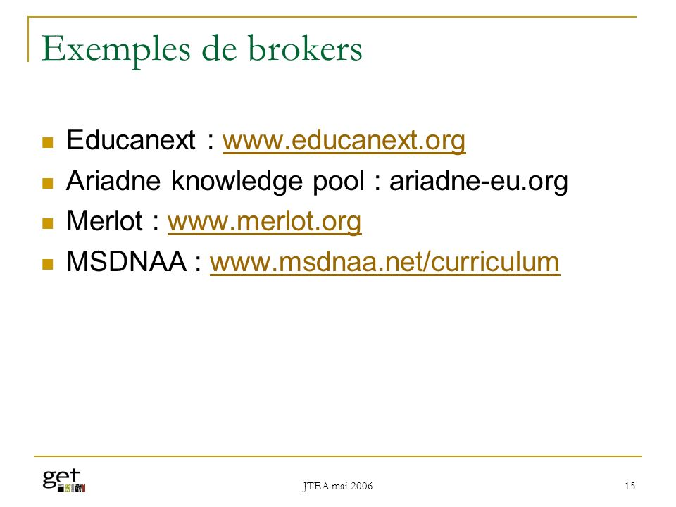 Exemples de brokers Educanext : www.educanext.org