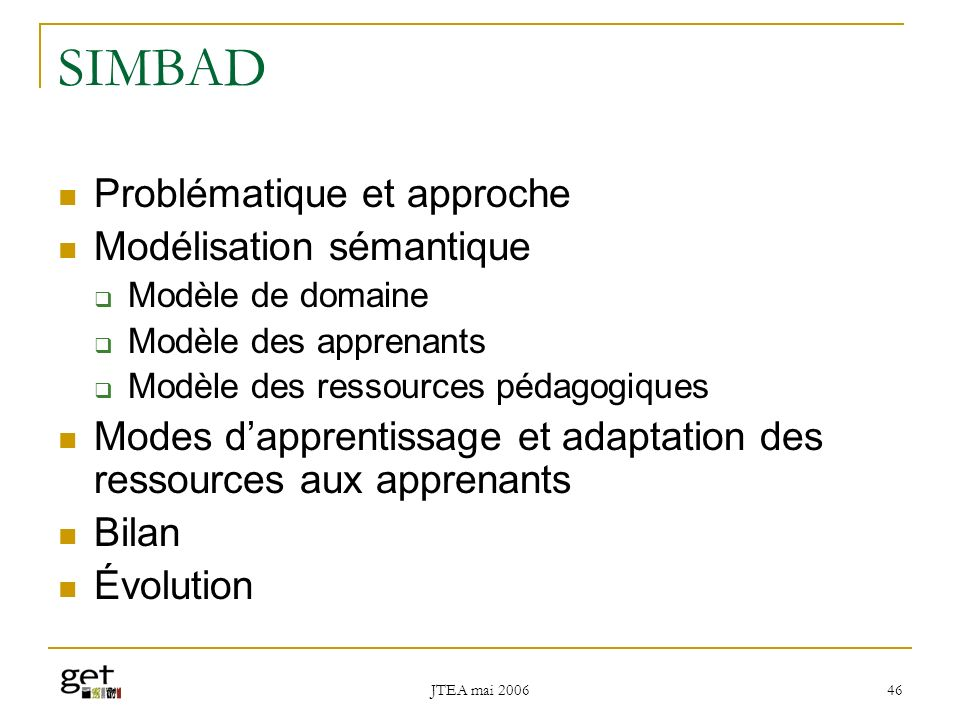 SIMBAD Problématique et approche Modélisation sémantique