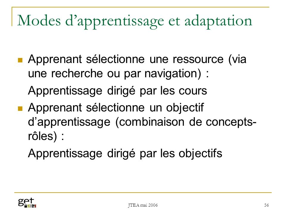 Modes d'apprentissage et adaptation